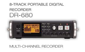 DR-680: 8-Track Portable Digital Recorder