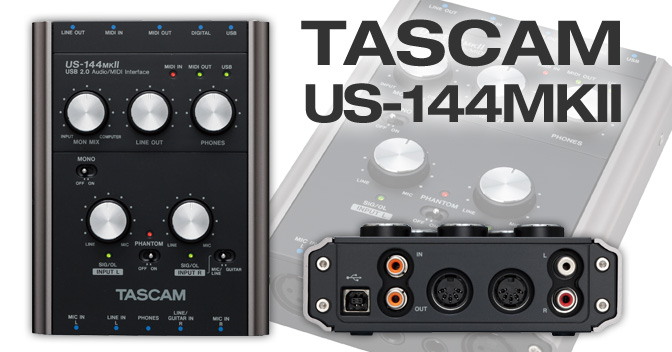 US-144MKII - Bus-powered USB 2.0 audio interface